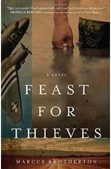 Feast for Thieves: A Rowdy Slater Novel 9780802412133