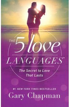 The 5 Love Languages: The Secret to Love that Lasts, New Edition 9780802412706