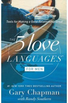 The 5 Love Languages for Men: Tools for Making a Good Relationship Great 9780802412720