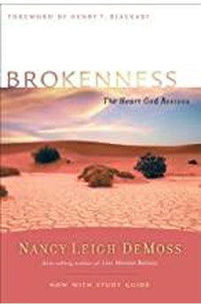 Brokenness: The Heart God Revives (Revive Our Hearts Series) 9780802412782