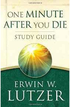 One Minute After You Die STUDY GUIDE 9780802412966