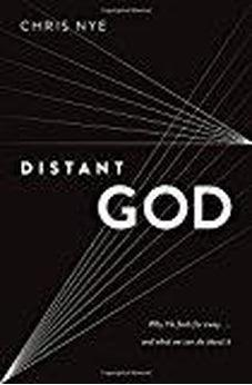 Distant God: Why He Feels Far Away...And What We Can Do About It 9780802414373