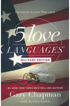 The 5 Love Languages Military Edition: The Secret to Love That Lasts 9780802414823