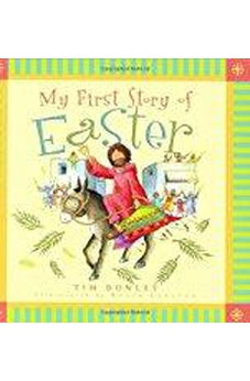 My First Story of Easter (My First Story Series) 9780802417671