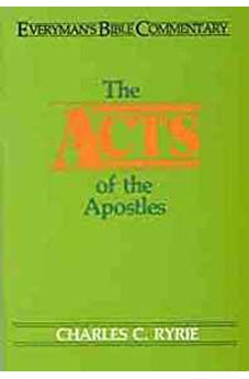 The Acts of the Apostles (Everyman's Bible Commentary) 9780802420442