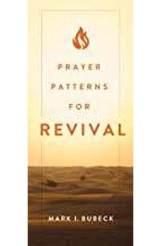Prayer Patterns For Revival 9780802420817