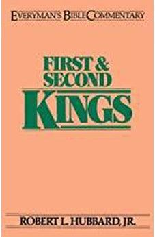 First & Second Kings: Everymans Bible Commentary 9780802420954