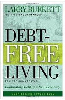 Debt-Free Living: Eliminating Debt in a New Economy 9780802425669