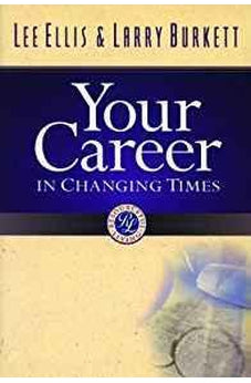 Your Career in Changing Times 9780802427137