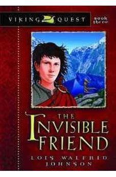The Invisible Friend (Viking Quest Series) 9780802431141