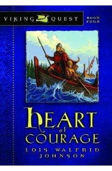Heart of Courage 9780802431158