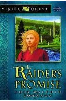 The Raider's Promise (Viking Quest Series)  9780802431165