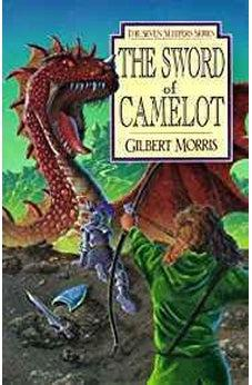 The Sword of Camelot (Seven Sleepers Series #3) 9780802436832