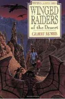Winged Raiders of the Desert (Seven Sleepers Series #5) 9780802436856