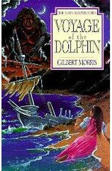 Voyage of the Dolphin (Seven Sleepers Series, No. 7)  9780802436870