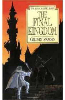 The Final Kingdom (Seven Sleepers Series #10) 9780802436931