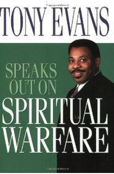 Tony Evans Speaks Out On Spiritual Warfare 9780802443694