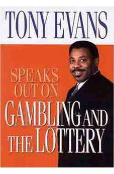 Tony Evans Speaks Out On Gambling 9780802443854
