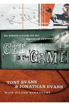 Get in the Game: A Spiritual Workout for Athletes 9780802444066