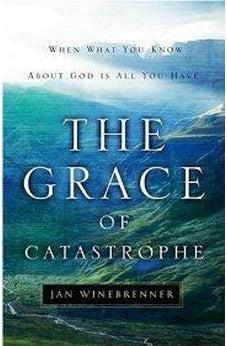 The Grace of Catastrophe 9780802450418