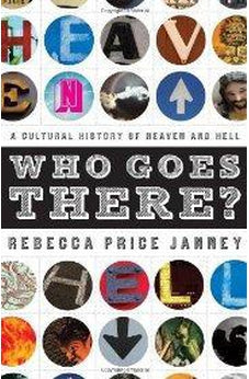 Who Goes There?: A Cultural History of Heaven and Hell 9780802454935