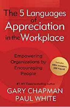 Five Languages of Appreciation in the Workplace 9780802461995