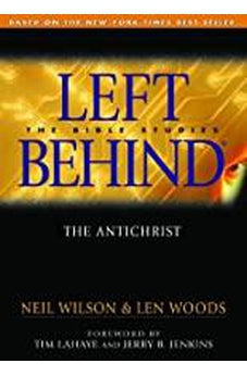 The Anti-Christ: Left Behind - The Bible Studies (Left Behind - Bible Studies) 9780802464644