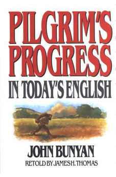 Pilgrim's Progress in Today's English 9780802465207