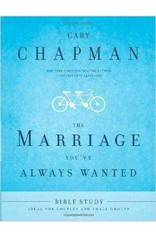 The Marriage You've Always Wanted Bible Study 9780802473004