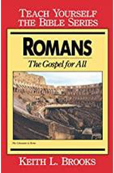 Romans- Teach Yourself The Bible Series: The Gospel For All 9780802473721