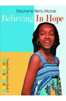 Believing in Hope (Yasmin Peace Series) 9780802486035