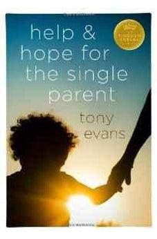 Help and Hope for the Single Parent (Kingdom Agenda (Moody Publishers)) 9780802489425