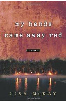 My Hands Came Away Red 9780802489821