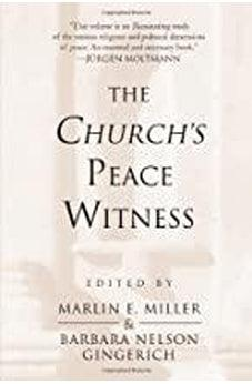 The Church's Peace Witness 9780802805553