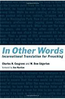 In Other Words: Incarnational Translation for Preaching 9780802840370