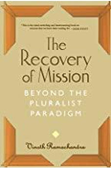 The Recovery of Mission: Beyond the Pluralist Paradigm 9780802843494