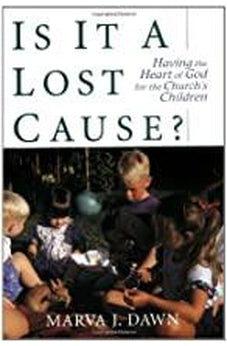 Is It a Lost Cause?: Having the Heart of God for the Church's Children 9780802843739