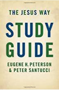 The Jesus Way Study Guide 9780802845665