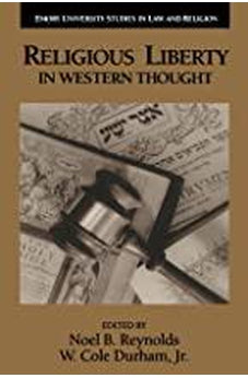 Religious Liberty in Western Thought (Emory University Studies in Law and Religion) 9780802848536