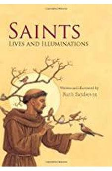 Saints: Lives and Illuminations 9780802853325
