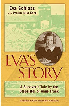 Eva's Story: A Survivor's Tale by the Stepsister of Anne Frank 9780802864956