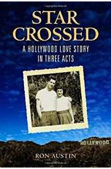 Star-Crossed: A Hollywood Love Story in Three Acts 9780802869197