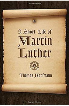 A Short Life of Martin Luther 9780802871534