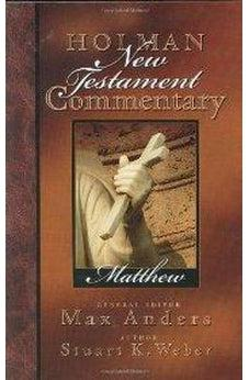 Holman New Testament Commentary - Matthew 9780805402018