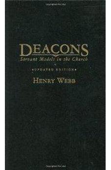 Deacons: Servant Models in the Church 9780805424638