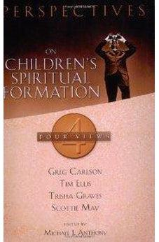 Perspectives on Children's Spiritual Formation 9780805441864