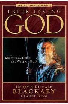 Experiencing God: Knowing and Doing the Will of God, Revised and Expanded 9780805447538
