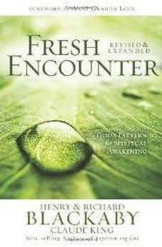 Fresh Encounter: God's Plan for Your Spiritual Awakening 9780805447804