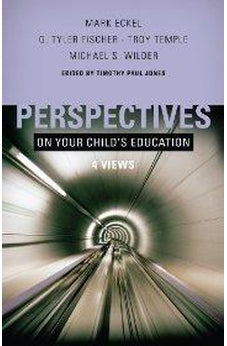 Perspectives on Your Child's Education: Four Views (Perspectives 9780805448443