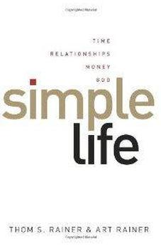 Simple Life: Time, Relationships, Money, God 9780805448863